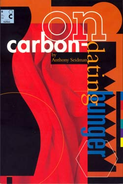 On Carbon-Dating Hunger by Anthony Seidman