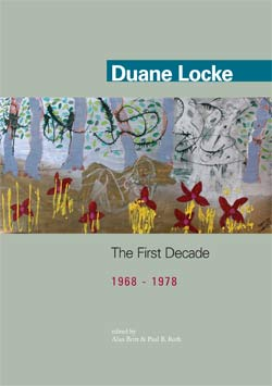 The First Decade: 1968-1978 by Duane Locke