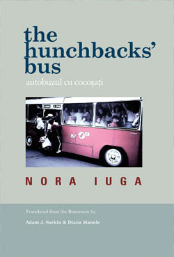 The Hunchbacks' Bus by Nora Iuga