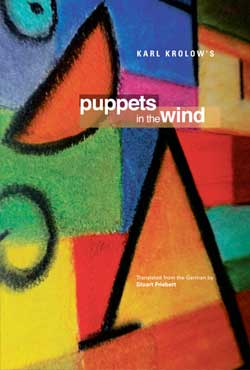 Puppets in the Wind by Karl Krolow