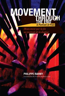 Movement Through the End by Philippe Rahmy